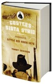 Custers sista strid av Tommy Eriksson